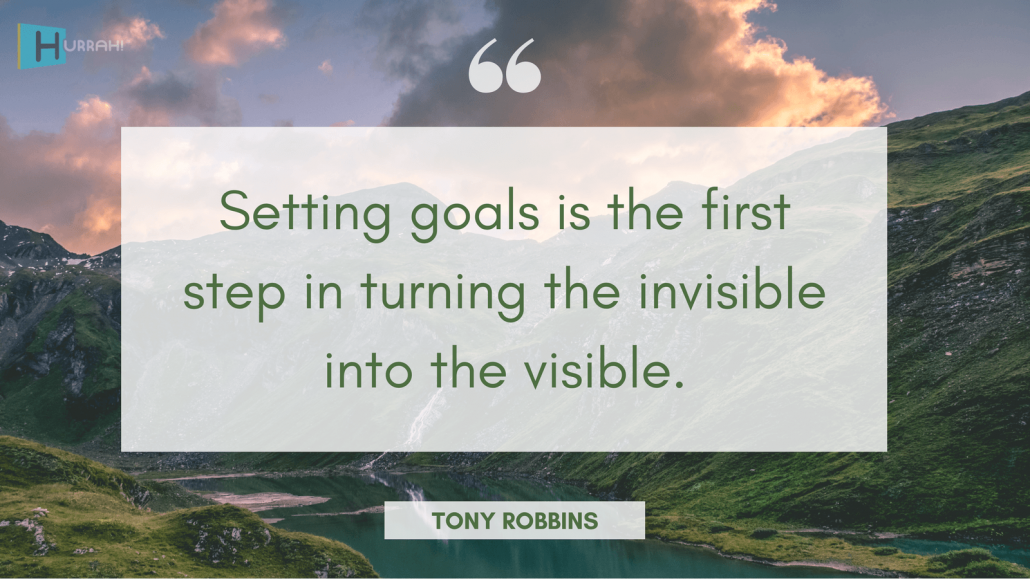 "Sales Motivational Quote: ""Setting goals is the first step in turning the invisible into the visible."" — Tony Robbins."