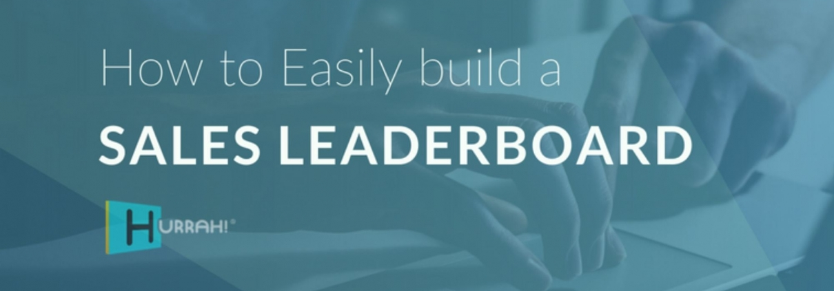 How to Build a Sales Leaderboard