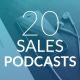 20 SALES PODCASTS WFH