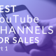 sales youtube channels part 1
